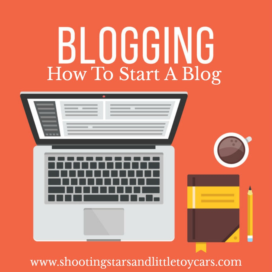 Blogging How To Start A Blog