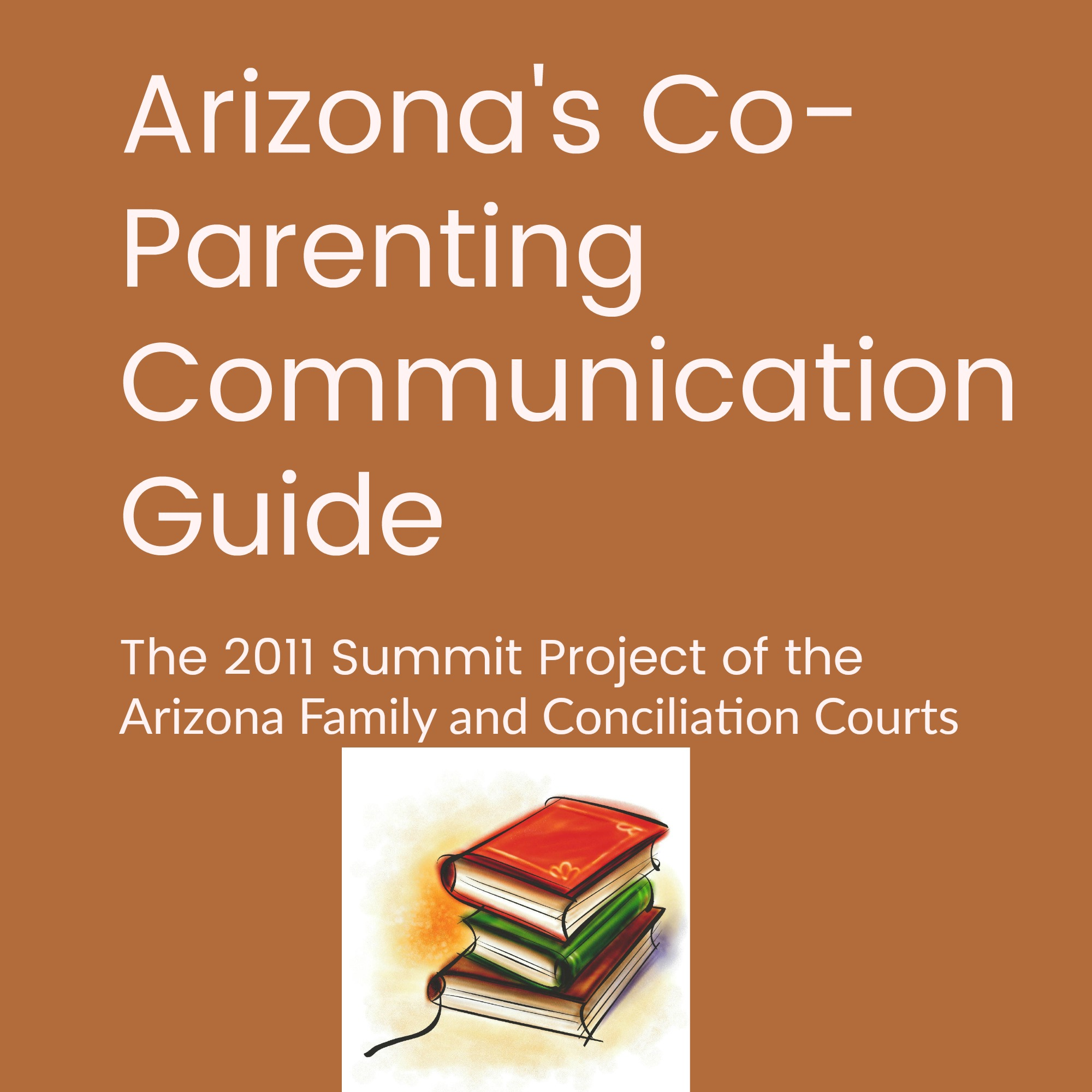 Arizona's Co-Parenting communication Guide